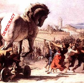 trojan democracy horse